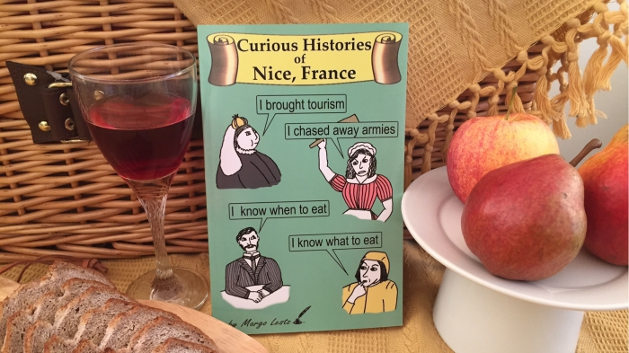 Curious Histories of Nice, France by Margo Lestz