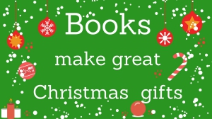 Books make great Christmas gifts
