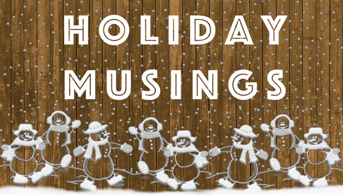 holiday-musings-700-02