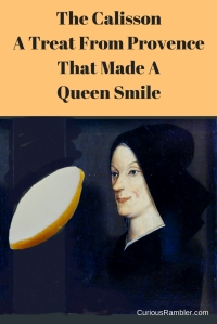 The CalissonA Treat From ProvenceThat Made A Queen Smile