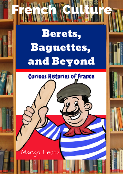 Berets, Baguettes, and Beyond